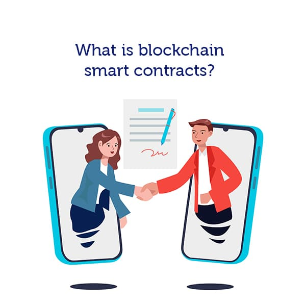 What is blockchain smart contracts ?